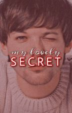 MY LOVELY SECRET. [Larcel] by VannStylinson