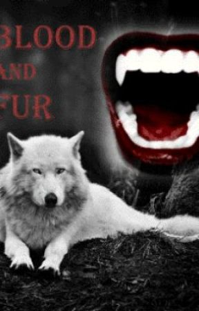 Blood and Fur - Part One by BloodandFurWriters