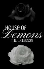 House of Demons (Book #3) by DropletsAndOceans