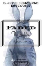 Faded (Bunnymund X Reader) by steffanyriddle2
