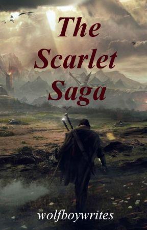 The Scarlet Saga by wolfboywrites