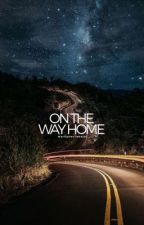 On the Way Home | coming soon by marilynwritesalot