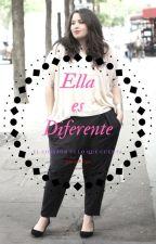 Ella Es Diferente {El Corazón Es Lo Que Cuenta} by AkaneRyoga