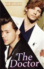The Doctor - Larry Stylinson by larrygravitys