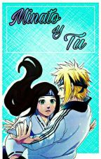 Minato y tu  by Amy01uchiha