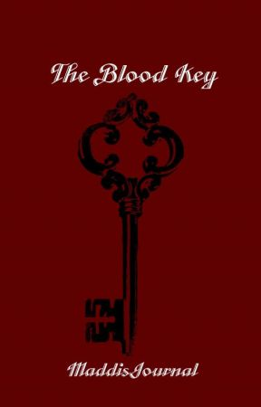 The Blood Key by maddisJournal