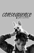 consequence || Watty's 2017 // On Hold by grace2LAMS