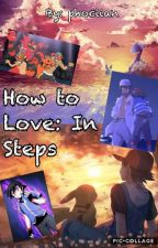 How To Love: In Steps - Pokemon Betrayed Fanfic by phociian