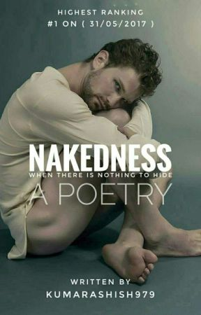 ||  NAKEDNESS  ||  [ OnGoing ✒  ] by kumarashish979