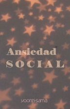 Ansiedad Social by Yoonri-Sama