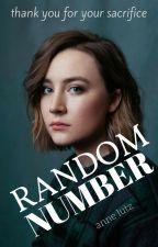 Random Number ✓ (Teen Dystopian) by AnneLutz