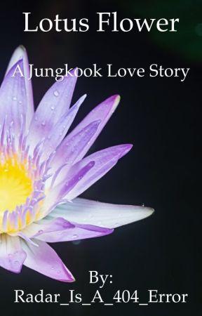 Lotus flower a jungkook love story info wattpad lotus flower a jungkook love story mightylinksfo