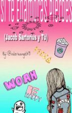 Si te enamoras pierdes (Jacob Sartorius y tú) (JS y tu) by valeriaangel48