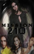Mission 21O by PlaceInThisWorld