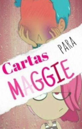 Cartas Para Maggie [Bon X Maggie] by MlLieb
