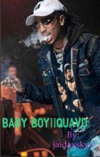 Baby Boy||Quavo by jaidaxskye