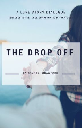 The Drop Off by CCrawfordWriting