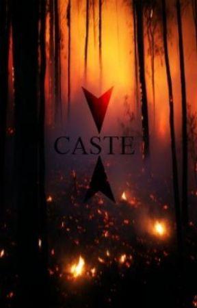 Caste by KylaDenae