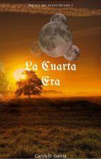 La Cuarta Era by CarlosDGarcia74