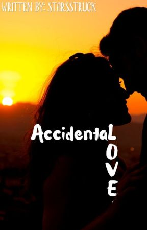 Accidental Love by starsstruck