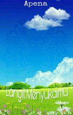 Langit Menyukaimu by Alma16zahra