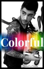 Colorful || Zayn Malik by SmileForNiallx