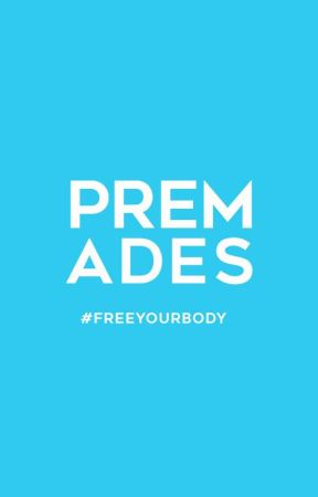 Premades by FreeYourBody