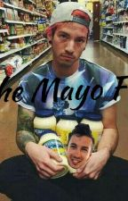 The Mayo Fic by themayonnaisefic