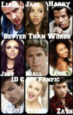 Better Than Words by jadeeestyles