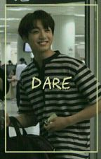 DARE [jungri]✔ by taehyungseob