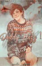 Daddy Hazz ! {L.S} by gaelle_larry