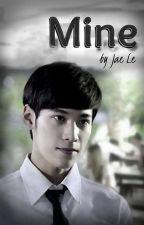 Mine by JaeMi1