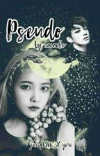Pseudo (Byun Series #3 - Book 2) by czezelle
