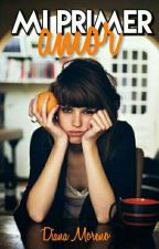 Mi primer amor by DianaMoreno058