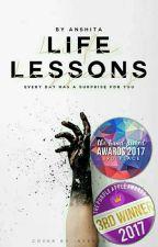 Life Lessons ✔  by Anshita_Nair