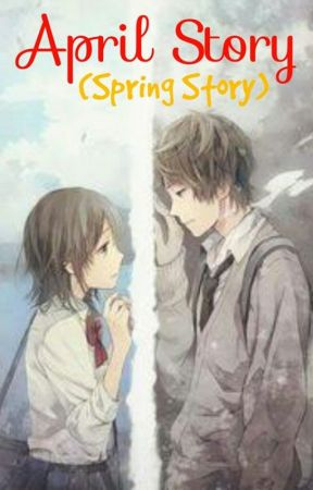 April Story (Spring Story) by markie123park
