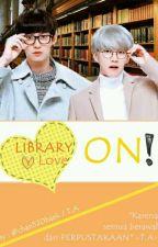 (Sequel) Library Love On! [HIATUS] by skysmurf614