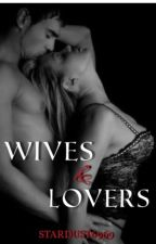 Wives And Lovers by Stardust6969