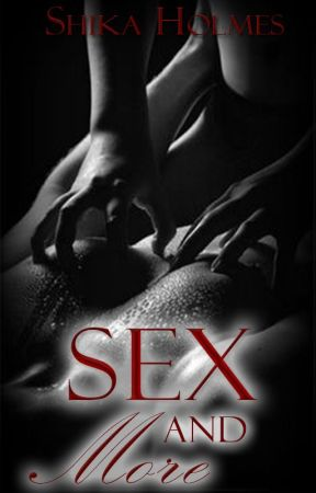 SEX AND MORE by books_nutellalove