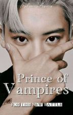 Prince of Vampires: For the New Battle (Sequel ON HOLD) by manlylady