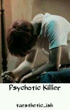 Psychotic Killer(Yoonmin) by taesthetic_ish