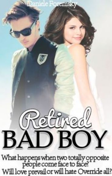 Retired Bad Boy (sequel to MBBF) ON HOLD