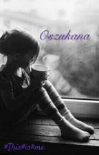 Oszukana by Thisisme721