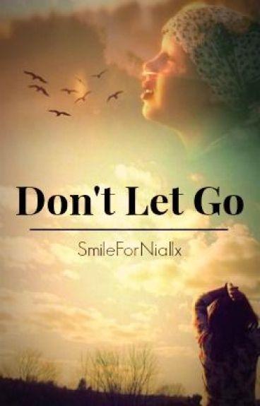 Don't Let Go || Liam Payne
