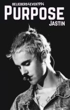 Purpose | Jastin | by beliebers4ever1994