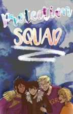 Protection Squad: Members, Announcements, Missions, etc. by TheProtectionSquad
