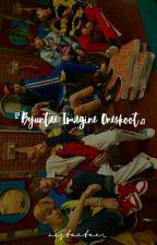 Byuntae Imagine Oneshoot (Open Req) by jimonchi