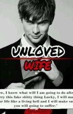 Unloved Wife  by iamchan09