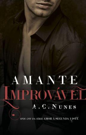 Amante Improvável (EM BREVE) by AC_NUNES