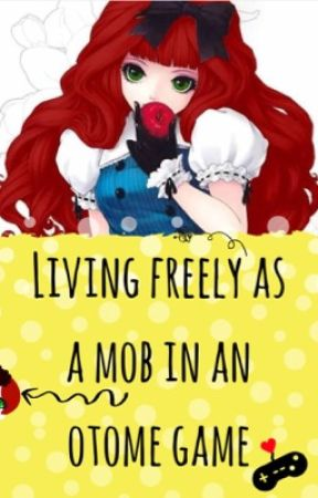 Living freely as a mob in an otome game by UPNA14
